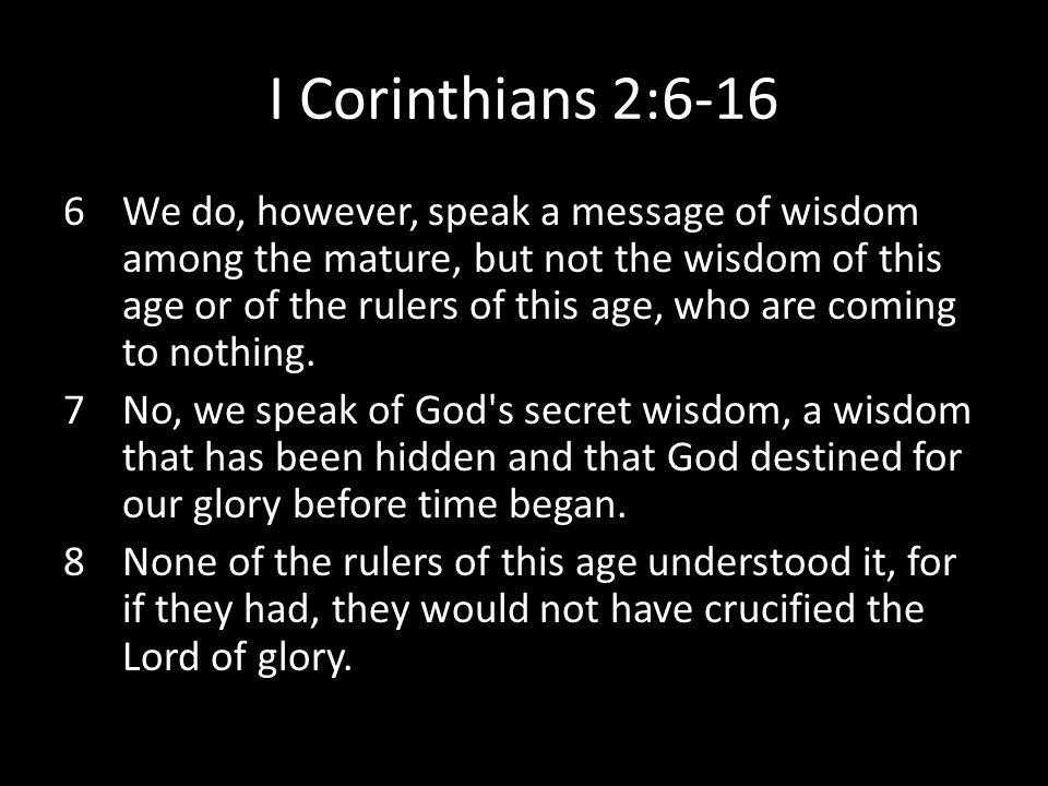 I Corinthians 2:6-16