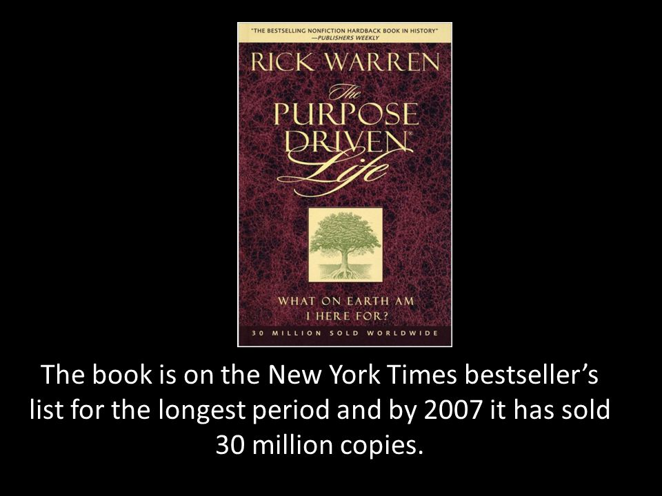 The book is on the New York Times bestseller's list for the longest period and by 2007 it has sold 30 million copies.
