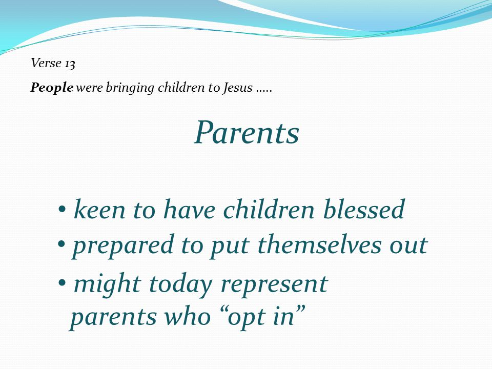 Parents keen to have children blessed prepared to put themselves out