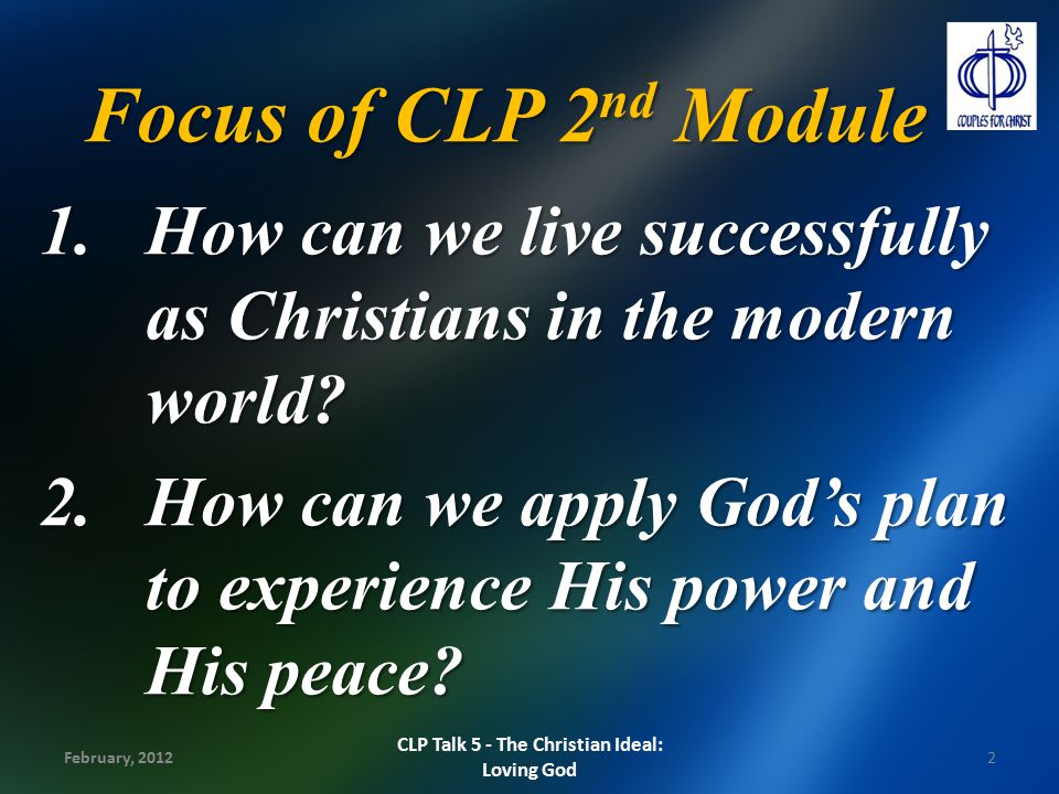 CLP Talk 5 - The Christian Ideal: Loving God