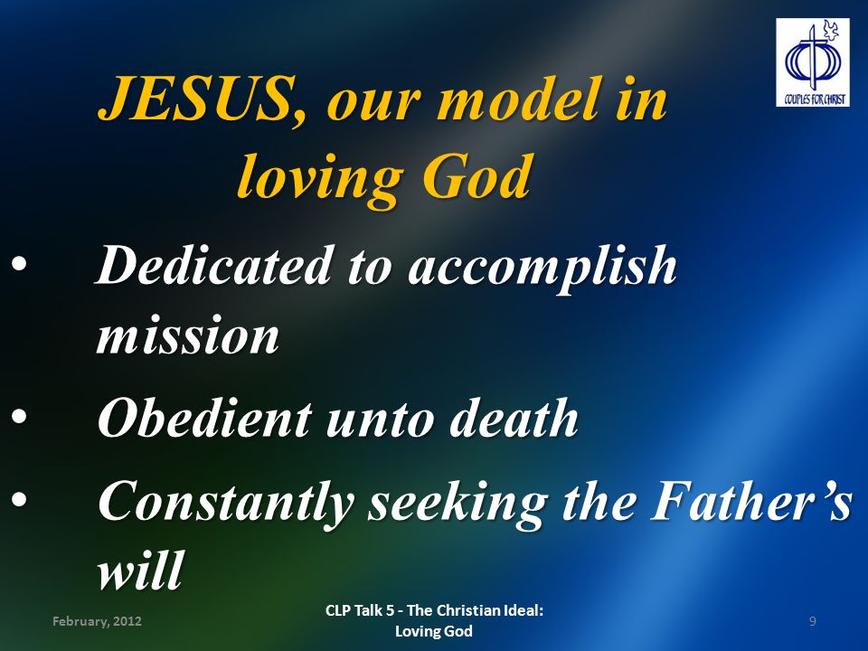 JESUS, our model in loving God