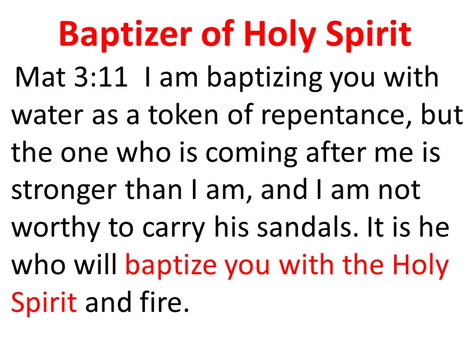 Baptizer of Holy Spirit