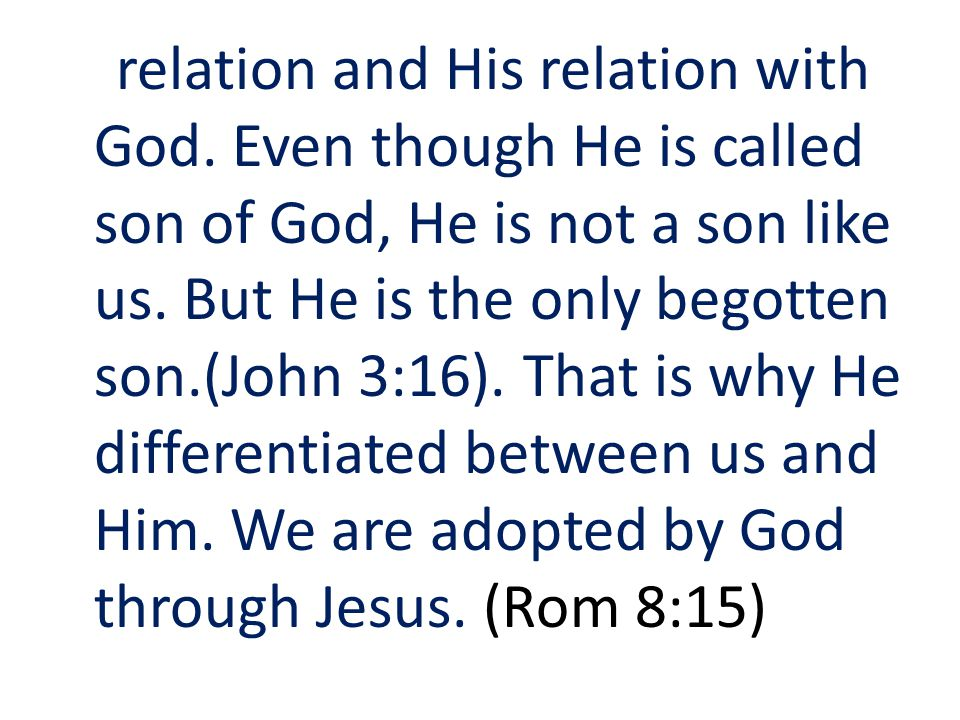 relation and His relation with God