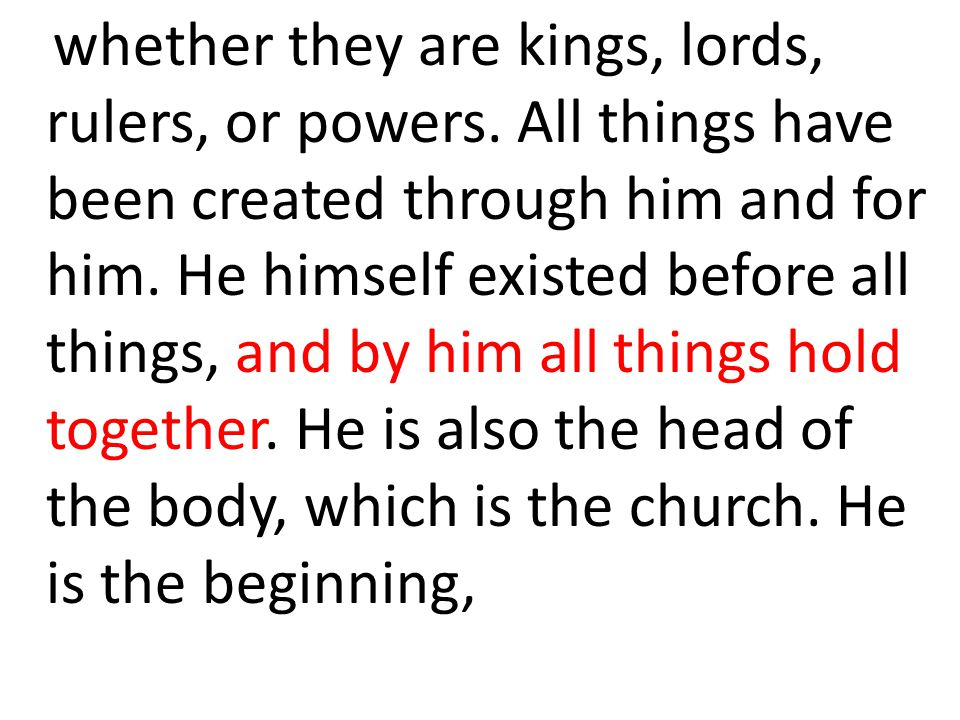 whether they are kings, lords, rulers, or powers
