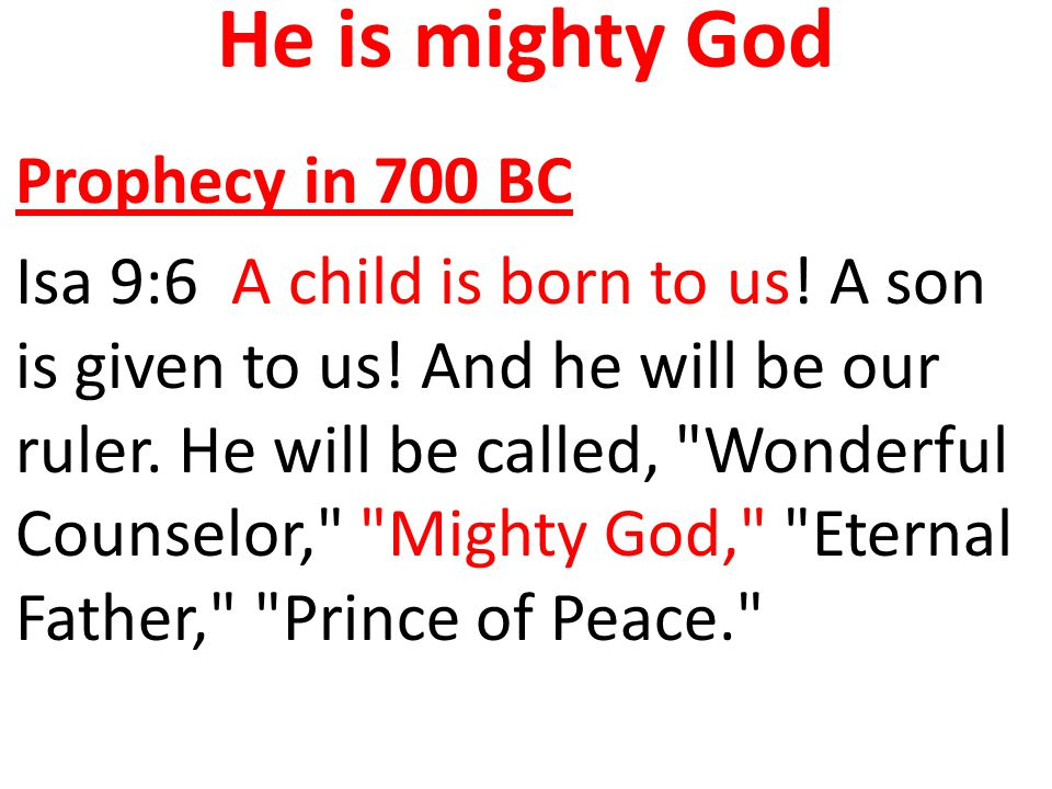 He is mighty God Prophecy in 700 BC