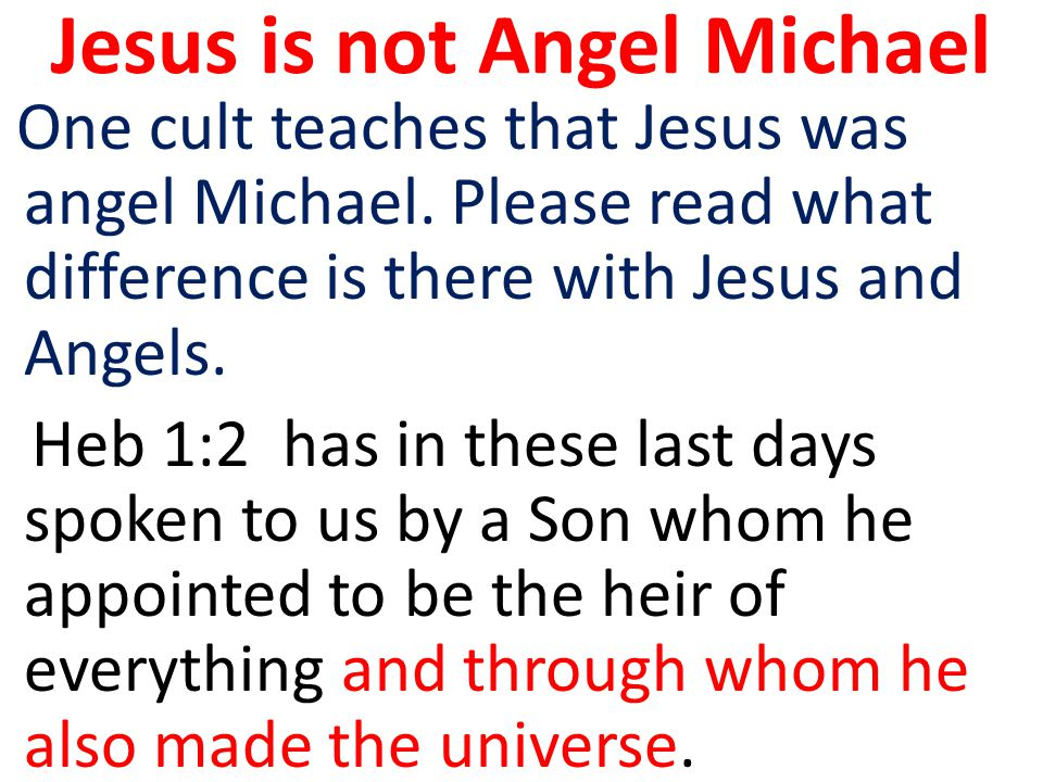 Jesus is not Angel Michael