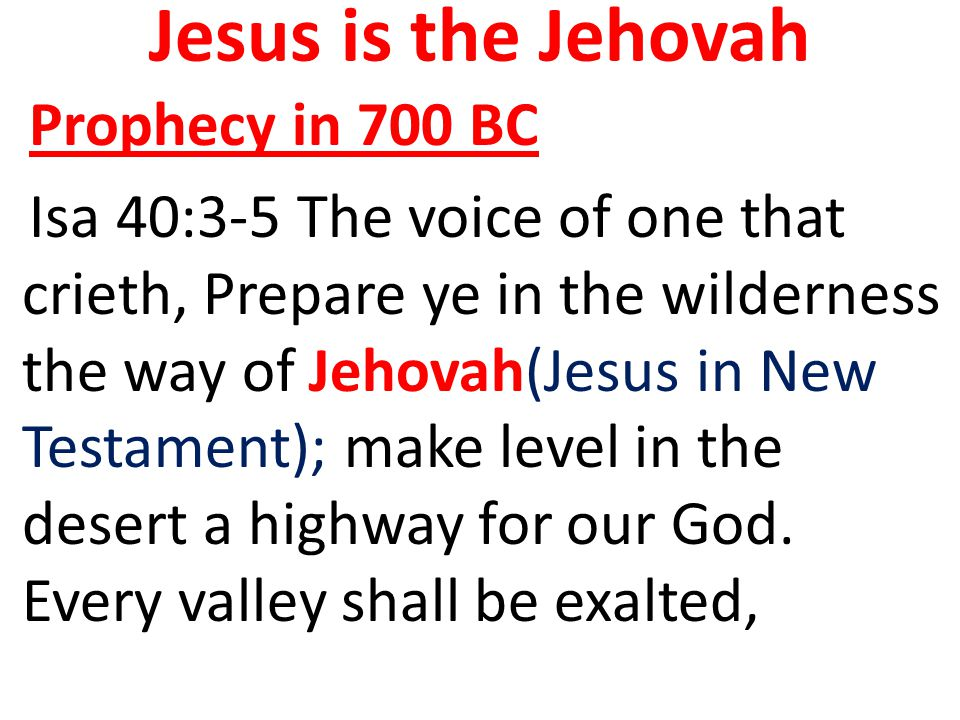 Jesus is the Jehovah Prophecy in 700 BC