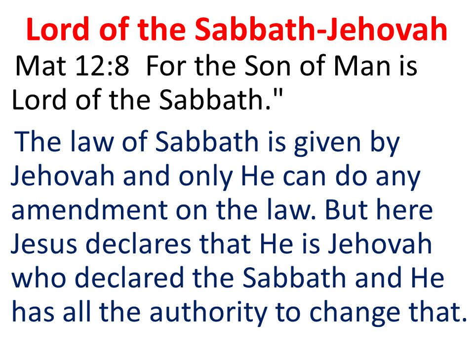 Lord of the Sabbath-Jehovah