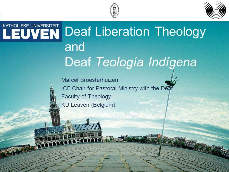 Deaf Liberation Theology and Deaf Teología Indígena
