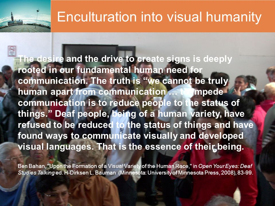 Enculturation into visual humanity