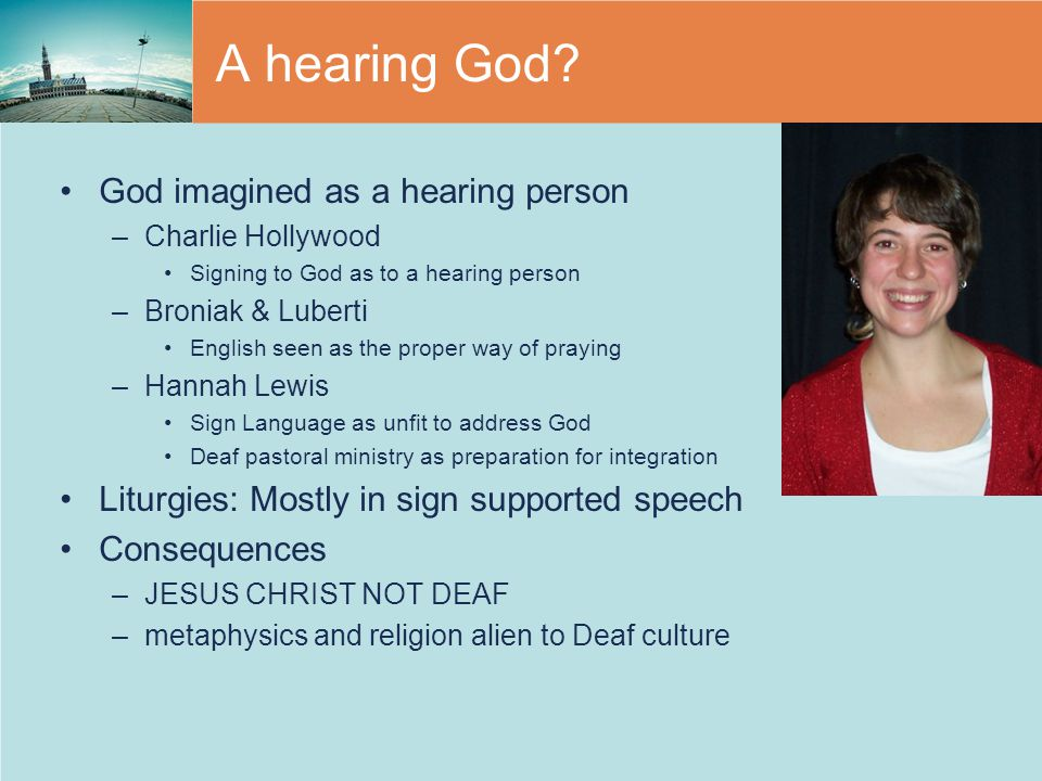 A hearing God God imagined as a hearing person