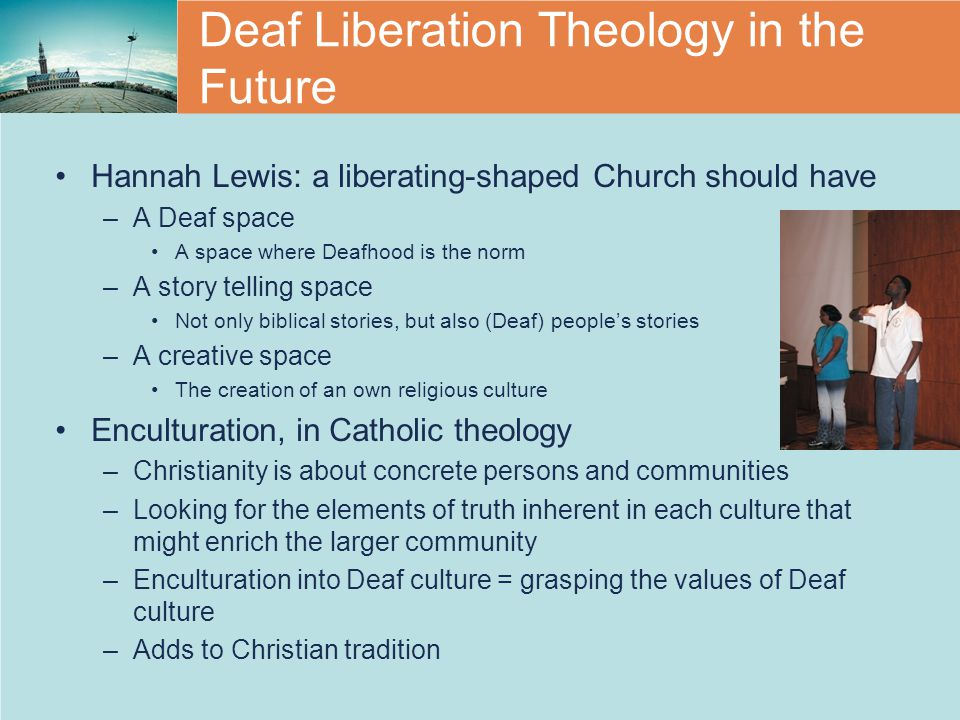 Deaf Liberation Theology in the Future