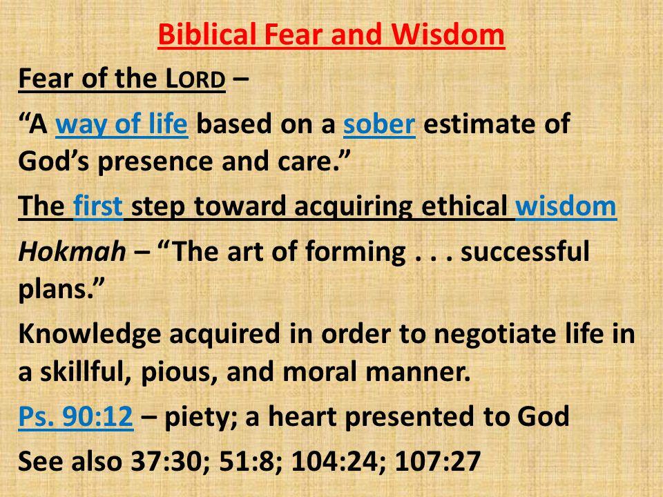 Biblical Fear and Wisdom