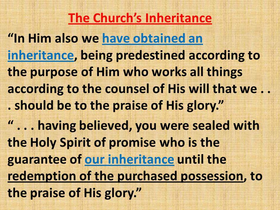 The Church's Inheritance