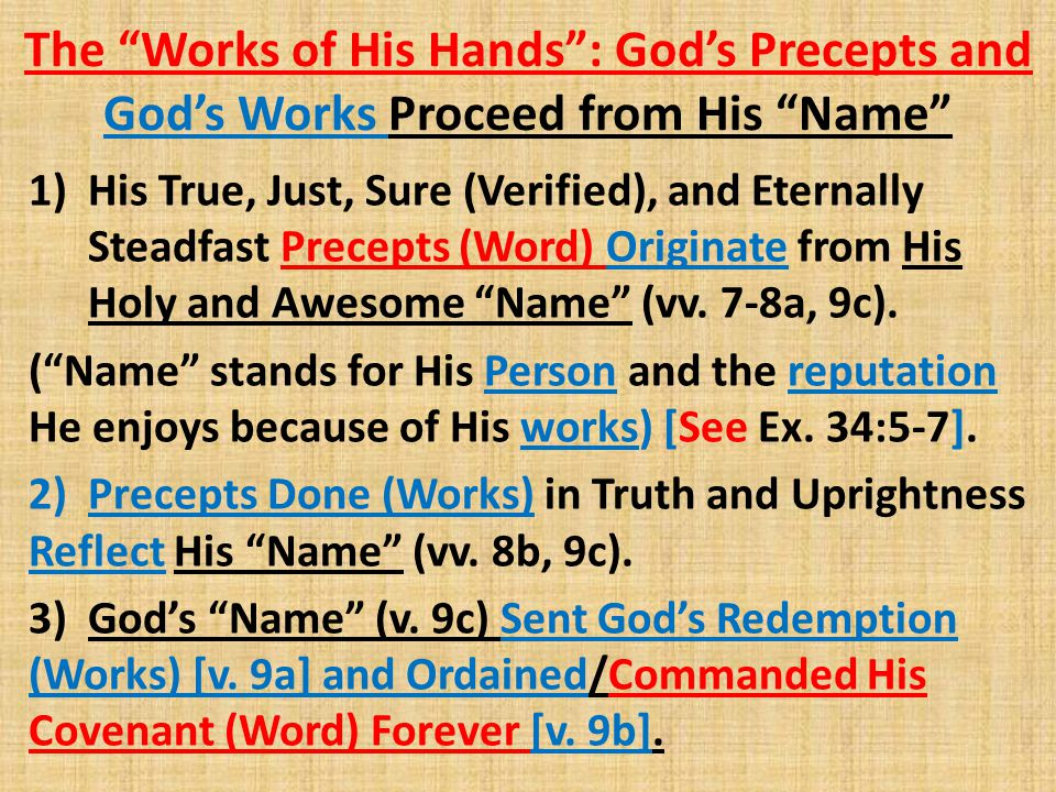 The Works of His Hands : God's Precepts and God's Works Proceed from His Name