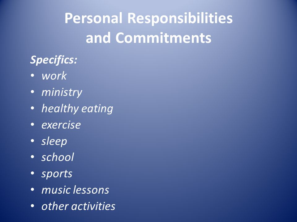 Personal Responsibilities and Commitments