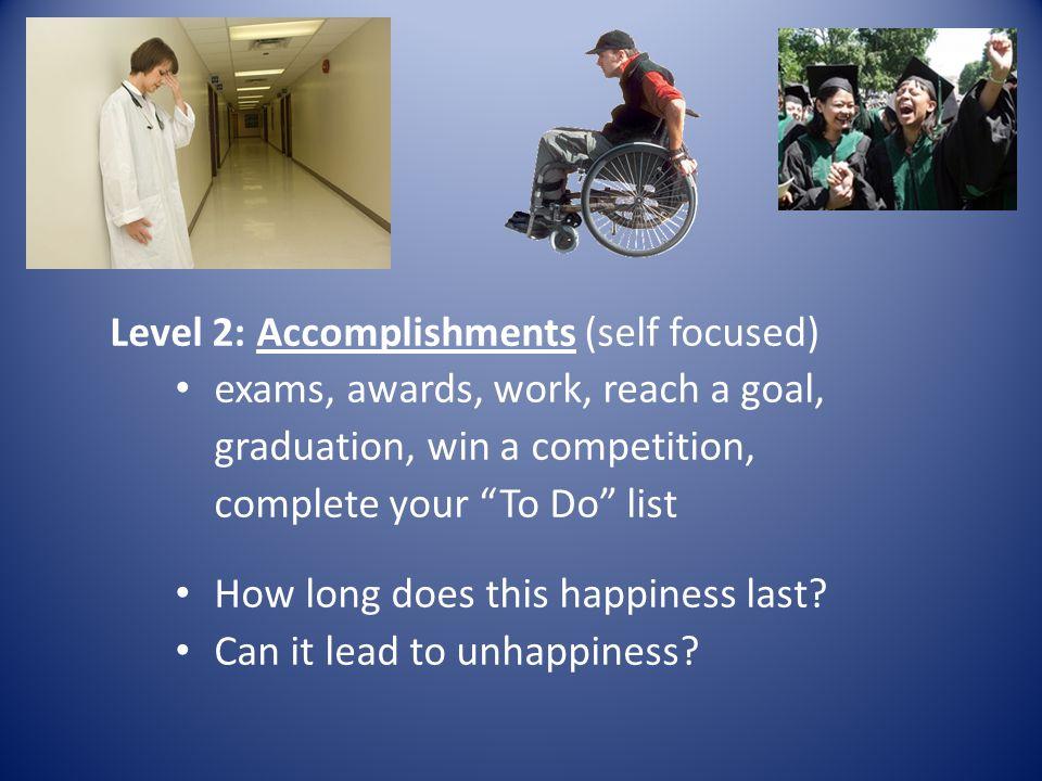 Level 2: Accomplishments (self focused)