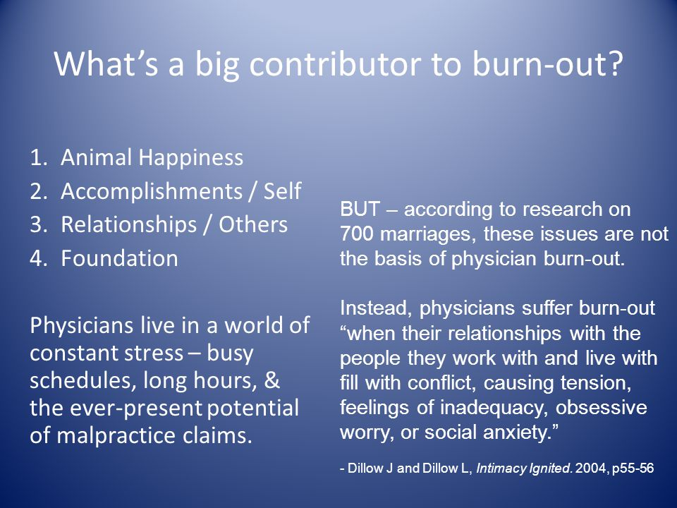 What's a big contributor to burn-out