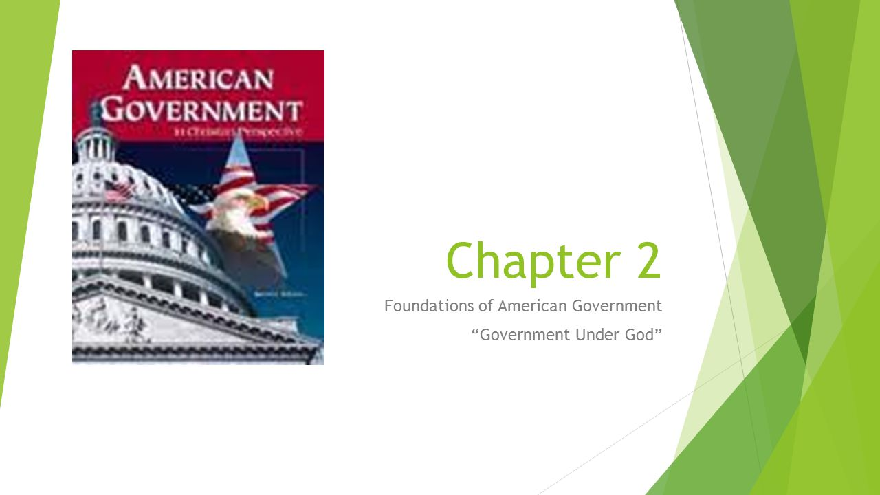 Foundations of American Government Government Under God