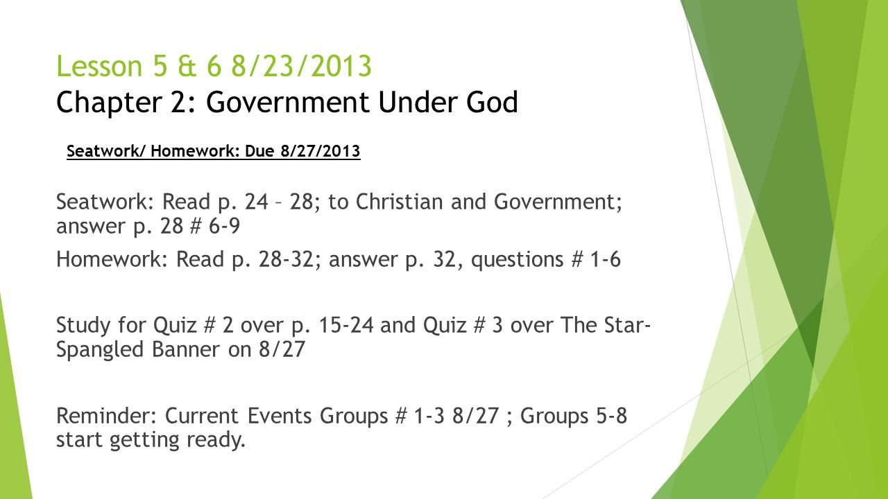 Lesson 5 & 6 8/23/2013 Chapter 2: Government Under God