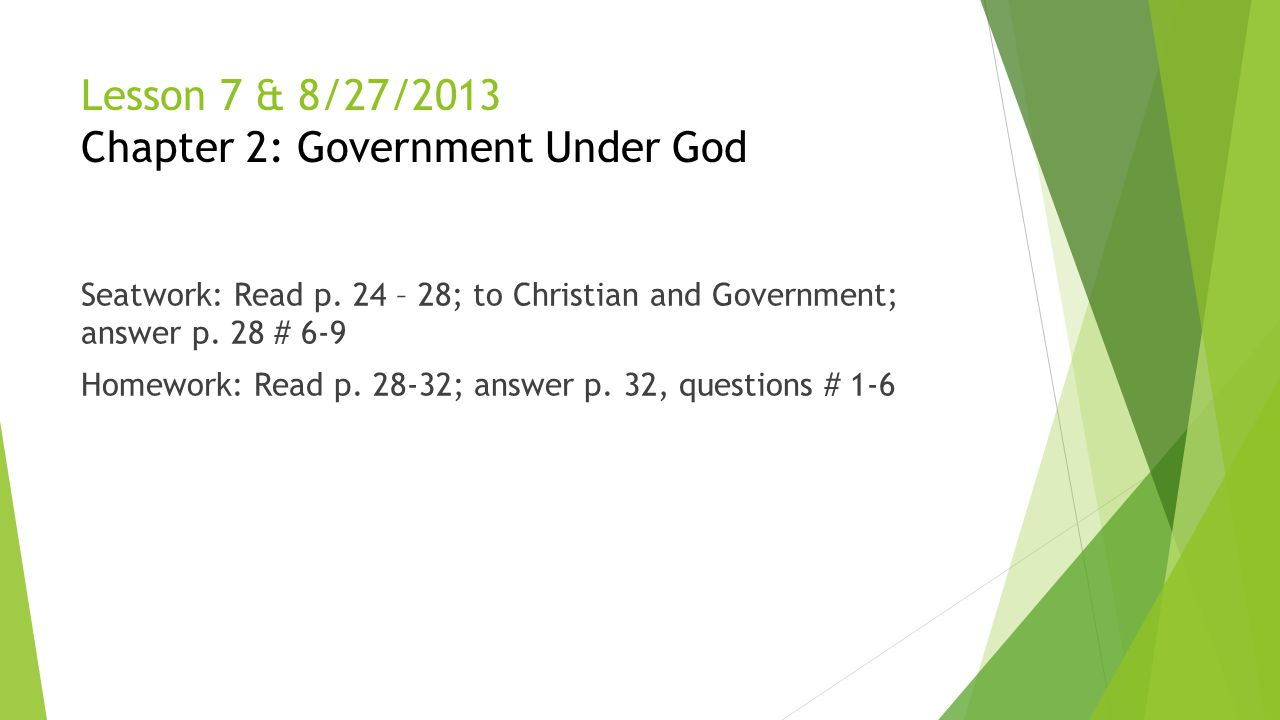 Lesson 7 & 8/27/2013 Chapter 2: Government Under God