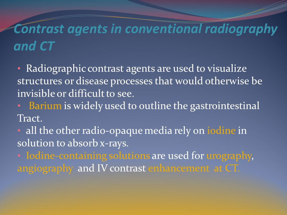 Contrast agents in conventional radiography and CT