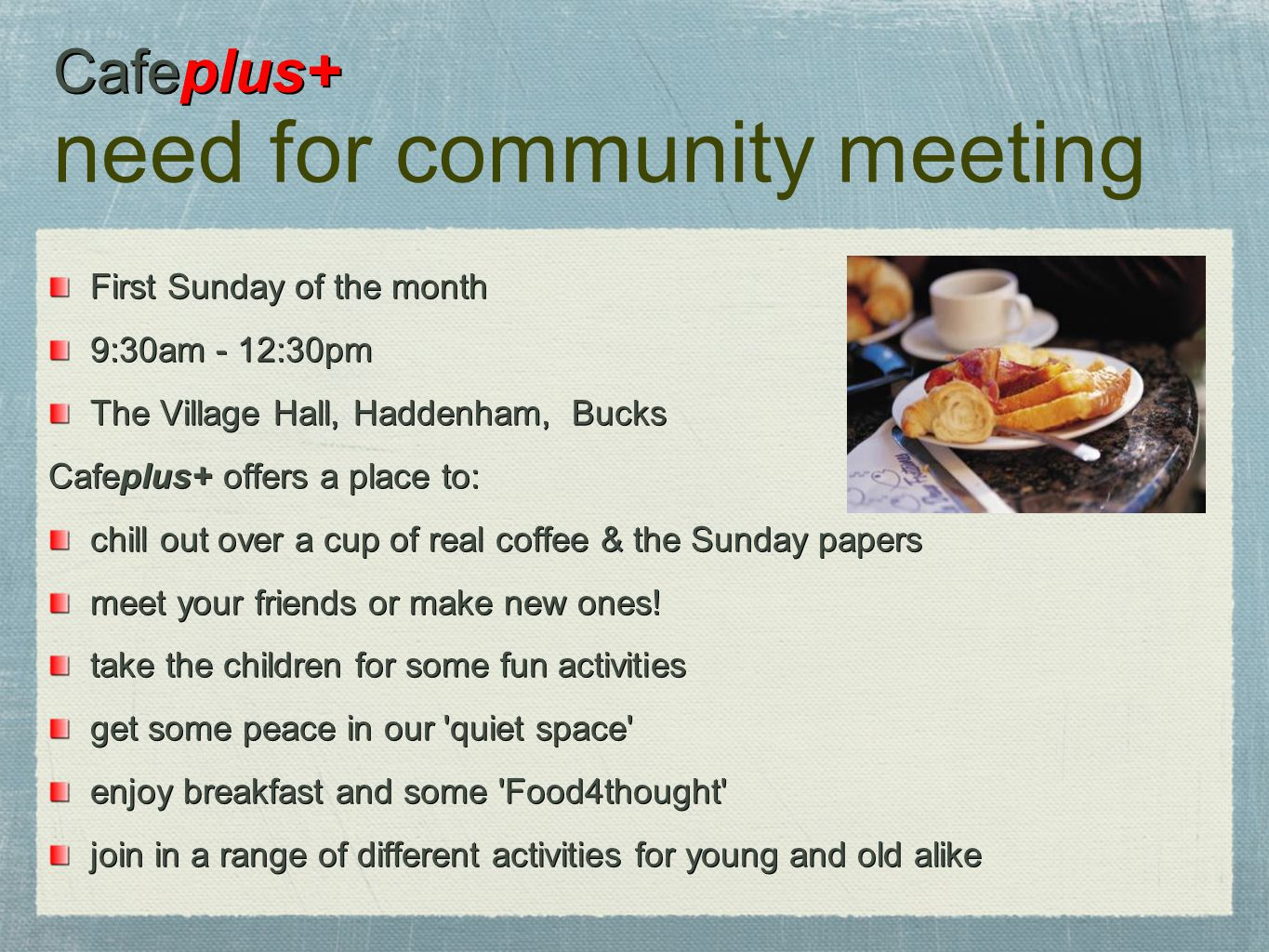 Cafeplus+ need for community meeting