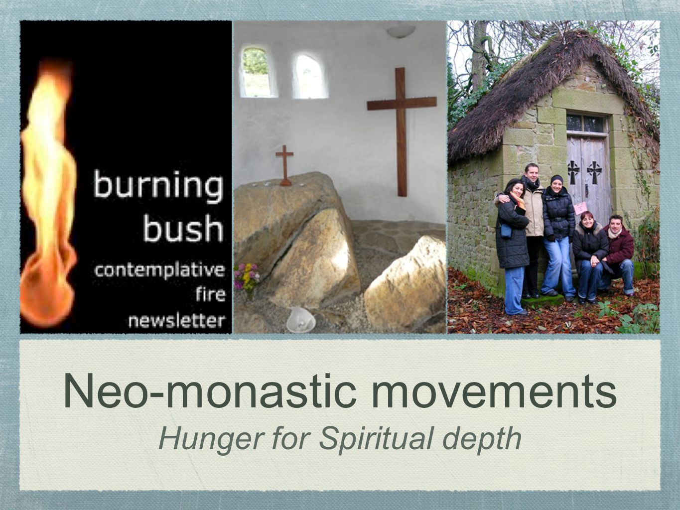 Neo-monastic movements