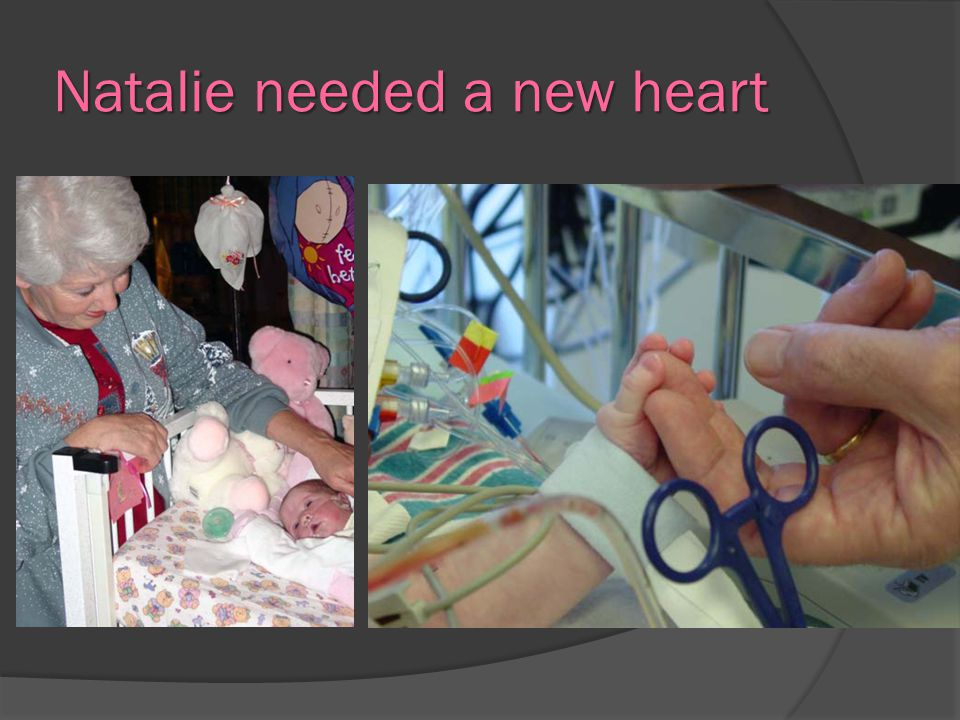 Natalie needed a new heart