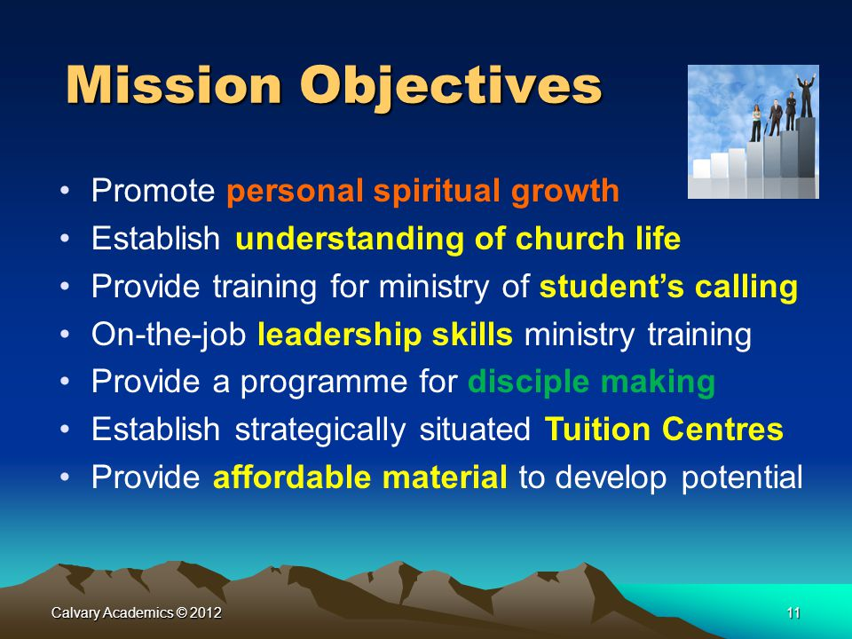 Mission Objectives Promote personal spiritual growth