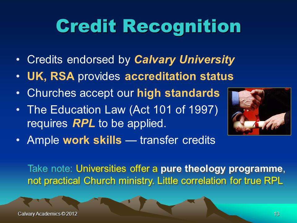Credit Recognition Credits endorsed by Calvary University