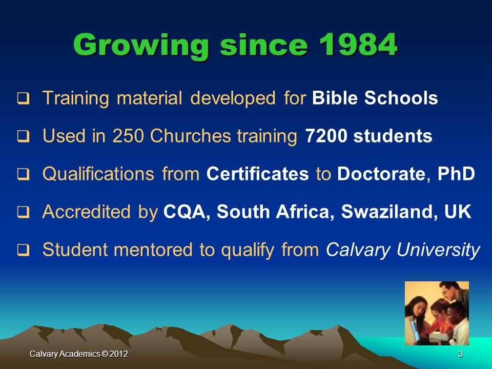 Growing since 1984 Training material developed for Bible Schools
