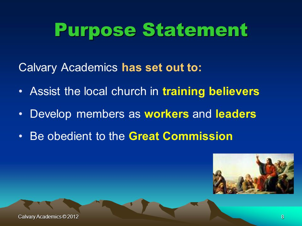 Purpose Statement Calvary Academics has set out to: