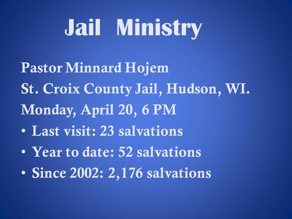 Jail Ministry Pastor Minnard Hojem St. Croix County Jail, Hudson, WI.