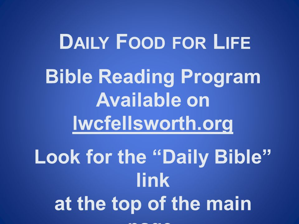 Look for the Daily Bible link at the top of the main page.