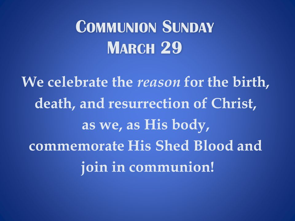 Communion Sunday March 29