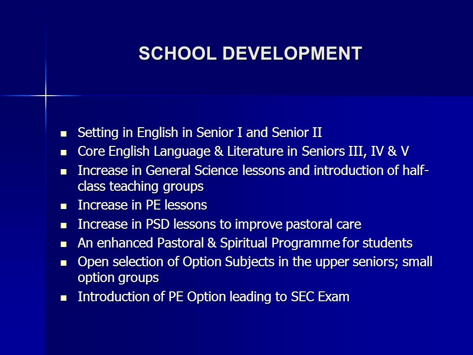 SCHOOL DEVELOPMENT Setting in English in Senior I and Senior II