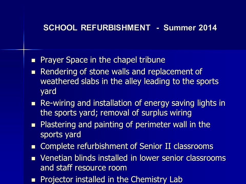 SCHOOL REFURBISHMENT - Summer 2014