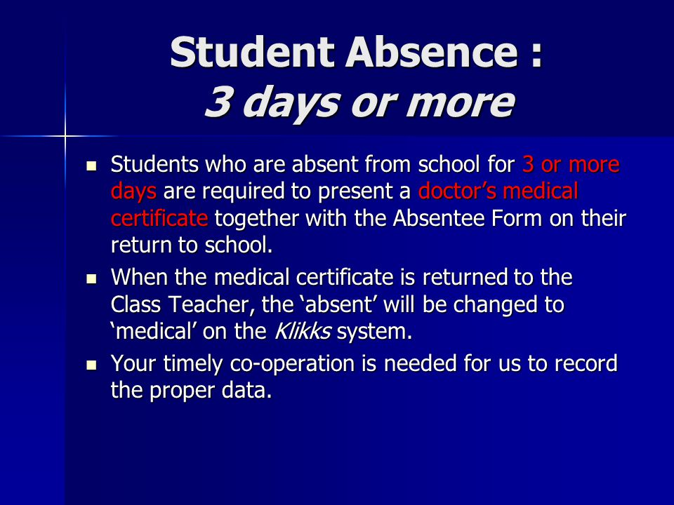 Student Absence : 3 days or more