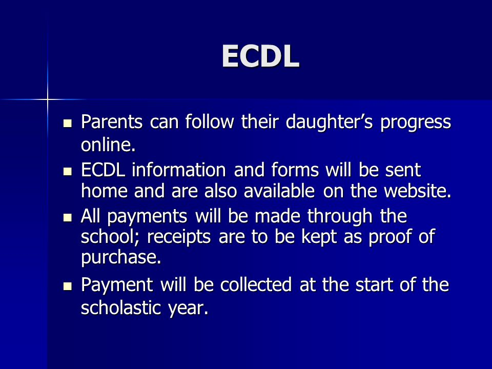 ECDL Parents can follow their daughter's progress online.
