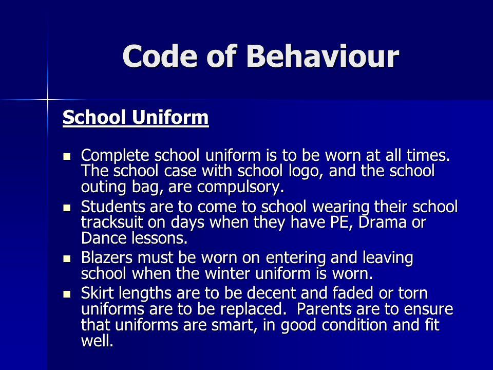 Code of Behaviour School Uniform