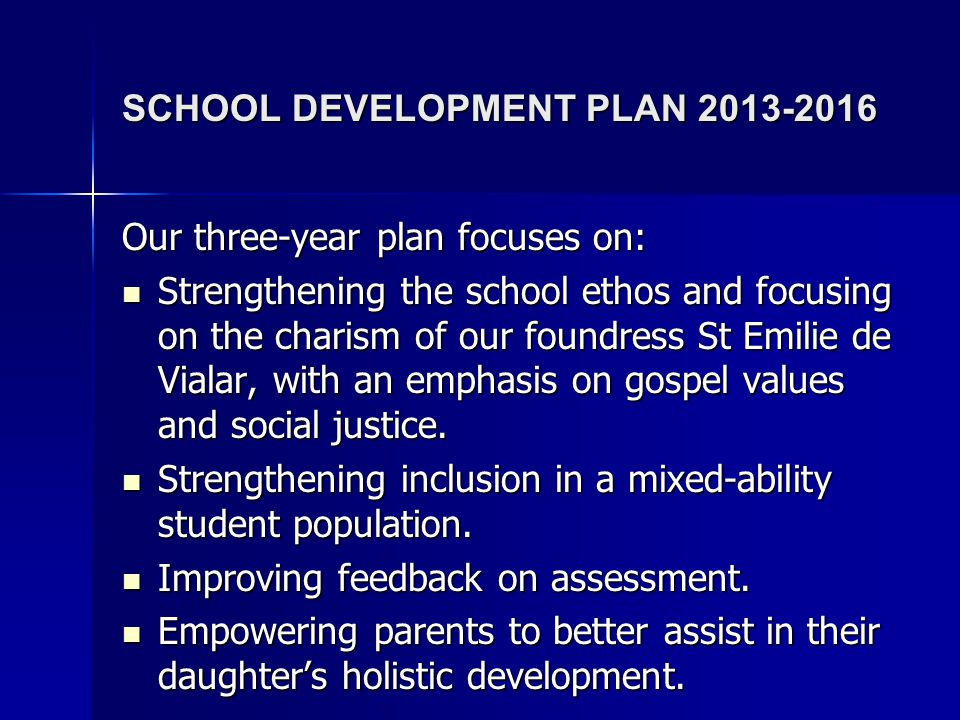 SCHOOL DEVELOPMENT PLAN 2013-2016