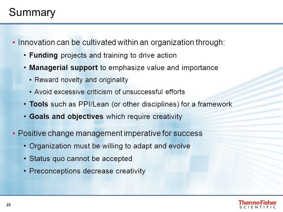 Summary Innovation can be cultivated within an organization through:
