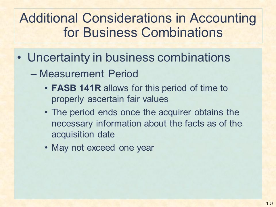 Additional Considerations in Accounting for Business Combinations