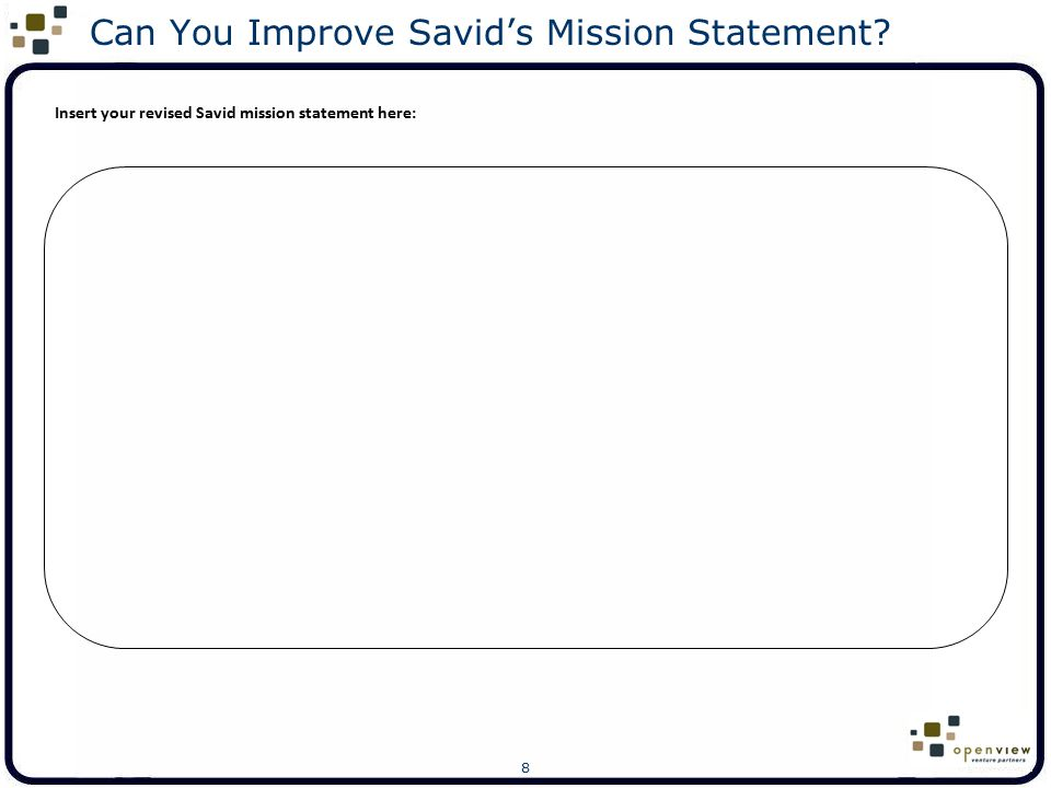 Can You Improve Savid's Mission Statement