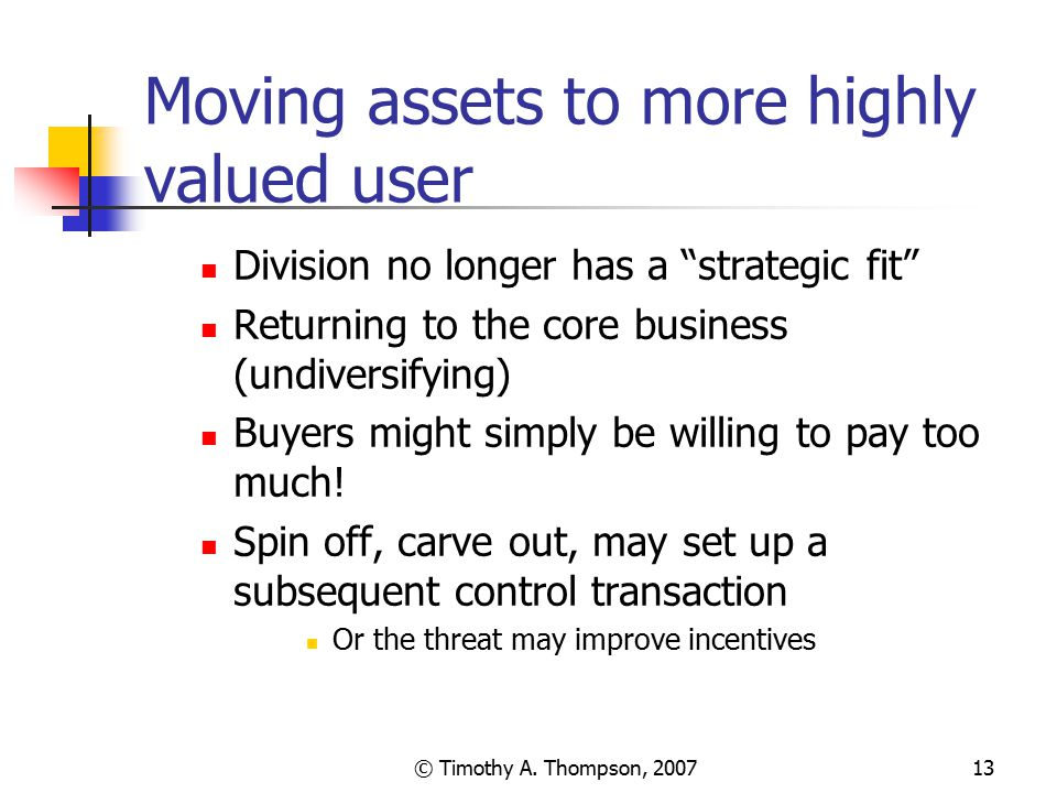 Moving assets to more highly valued user