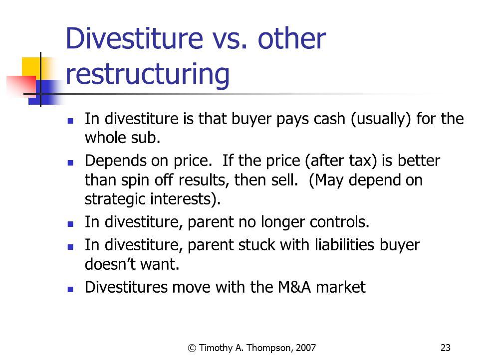 Divestiture vs. other restructuring
