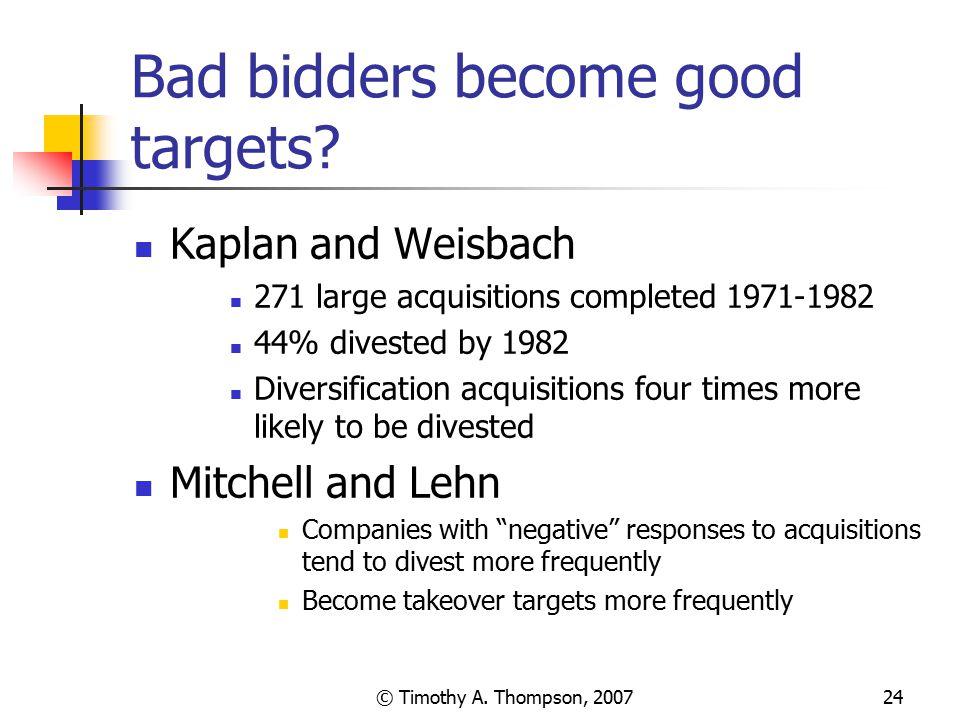 Bad bidders become good targets