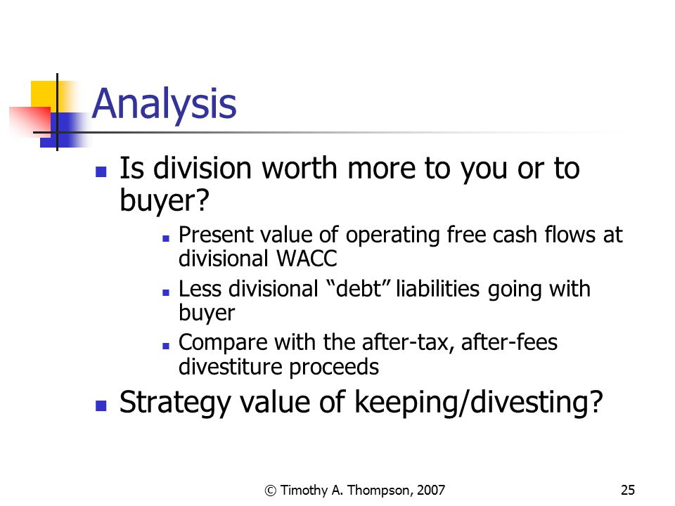 Analysis Is division worth more to you or to buyer