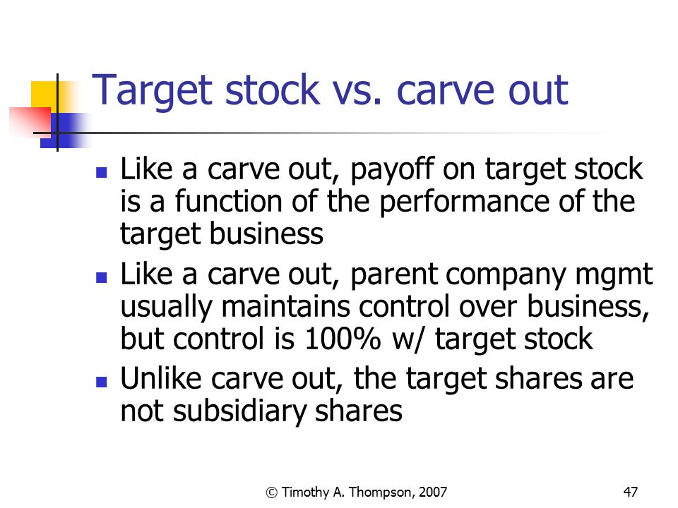 Target stock vs. carve out